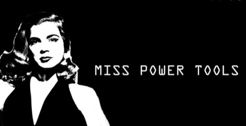 Miss Power Tools