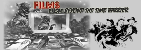 Films From Beyond The Time Barrier banner